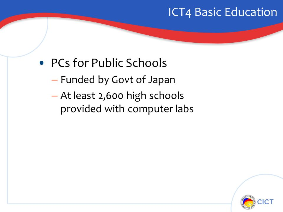 CICT ICT4 Basic Education PCs for Public Schools – Funded by Govt of Japan – At least 2,600 high schools provided with computer labs