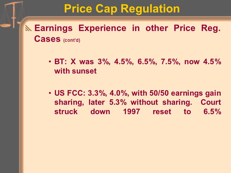 Price Cap Regulation Earnings Experience in other Price Reg.