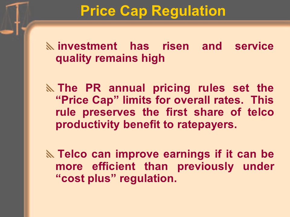 Price Cap Regulation Incentive (Price) Reg.