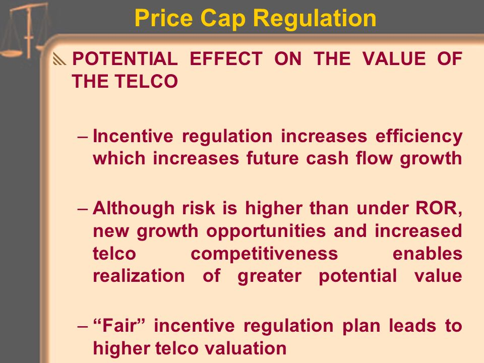 Price Cap Regulation investment has risen and service quality remains high The PR annual pricing rules set the Price Cap limits for overall rates.