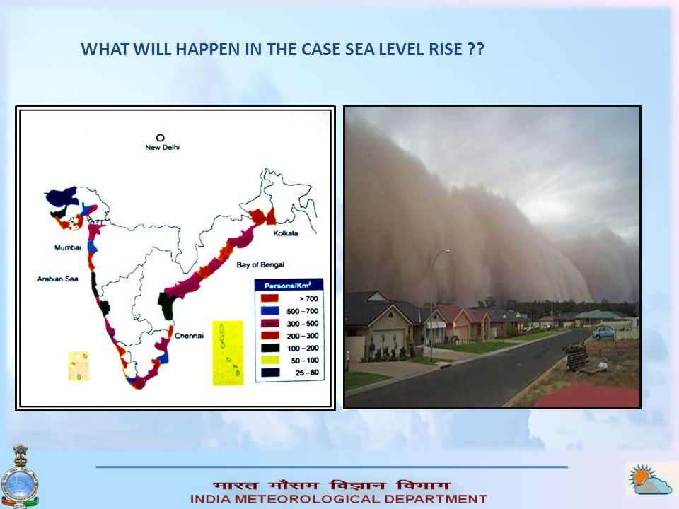 WHAT WILL HAPPEN IN THE CASE SEA LEVEL RISE ??