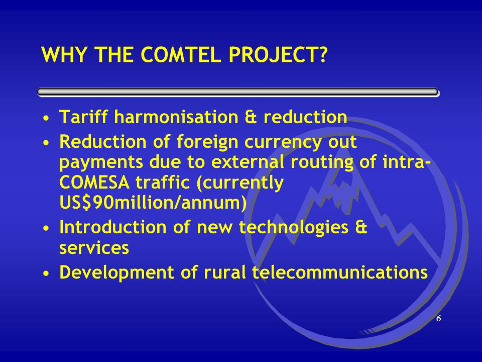 5 WHY THE COMTEL PROJECT.