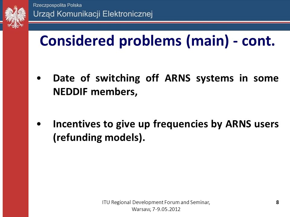 ITU Regional Development Forum and Seminar, Warsaw, 7-9.05.2012 9 Considered problems (main) - cont.