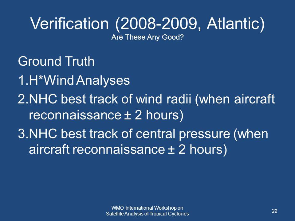 Verification (2008-2009, Atlantic) Are These Any Good.