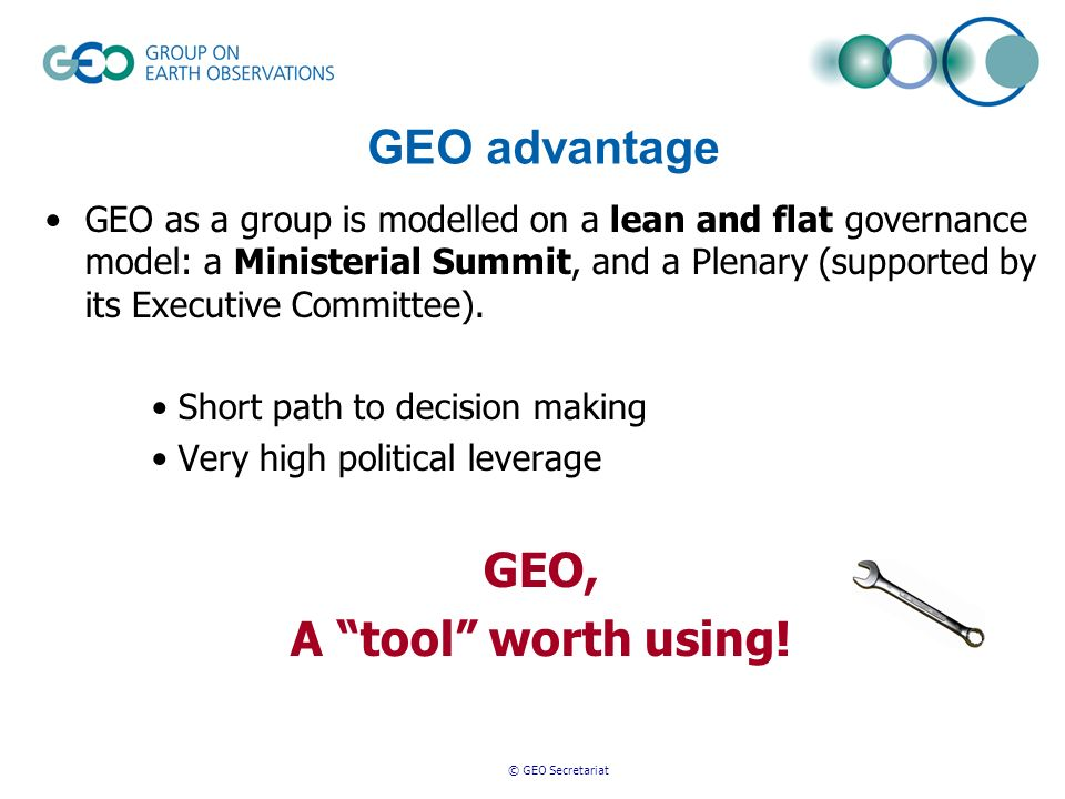 © GEO Secretariat Dual use of this tool to convince to implement