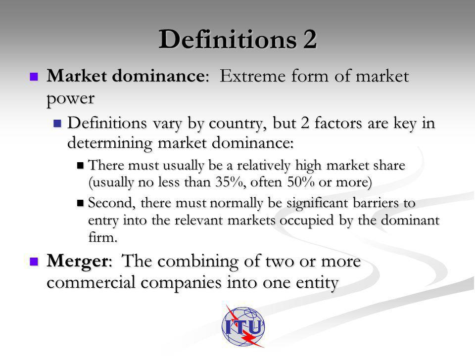 Competition Policy Objectives Responding to market failure Responding to market failure Limiting market power abuses Limiting market power abuses Promoting economic efficiency Promoting economic efficiency Limits on participation of foreign capital/companies in domestic markets Limits on participation of foreign capital/companies in domestic markets Are there any social welfare objectives.