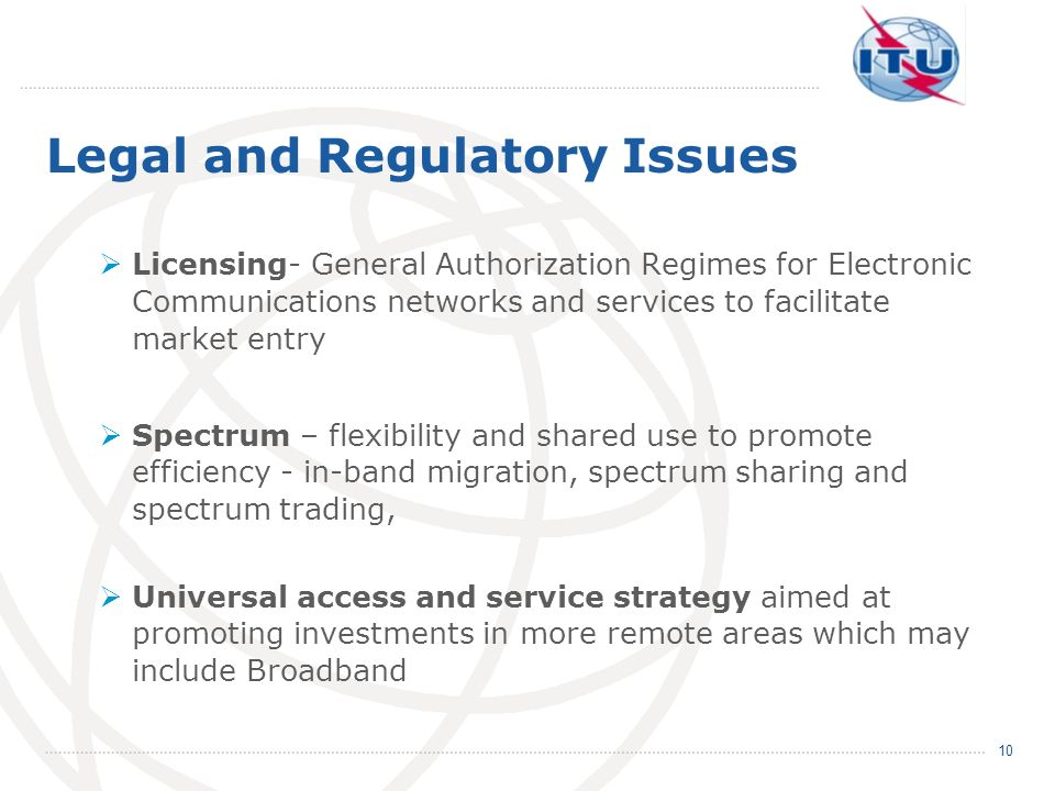 Legal and Regulatory Issues Licensing- General Authorization Regimes for Electronic Communications networks and services to facilitate market entry Sp