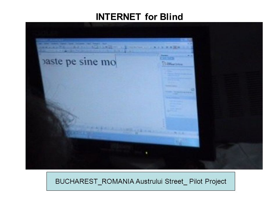 INTERNET for Blind BUCHAREST_ROMANIA Austrului Street_ Pilot Project