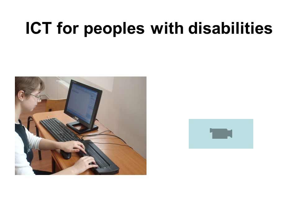 ICT for peoples with disabilities