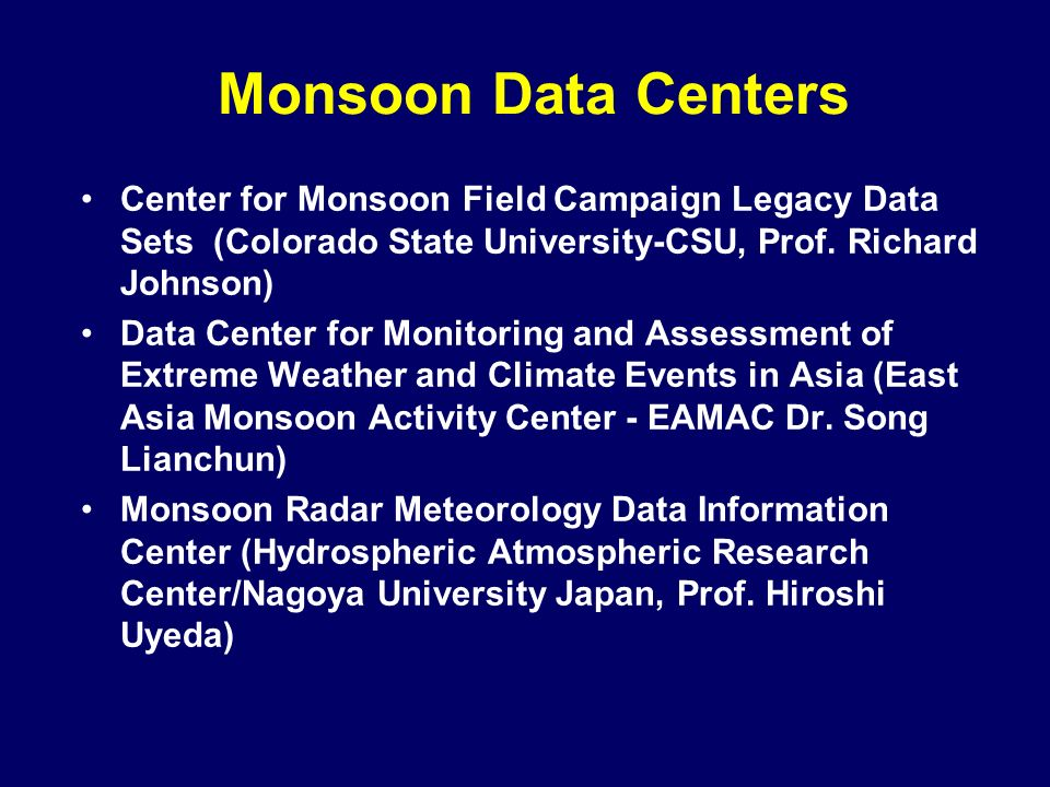 Monsoon Data Centers Center for Monsoon Field Campaign Legacy Data Sets (Colorado State University-CSU, Prof.