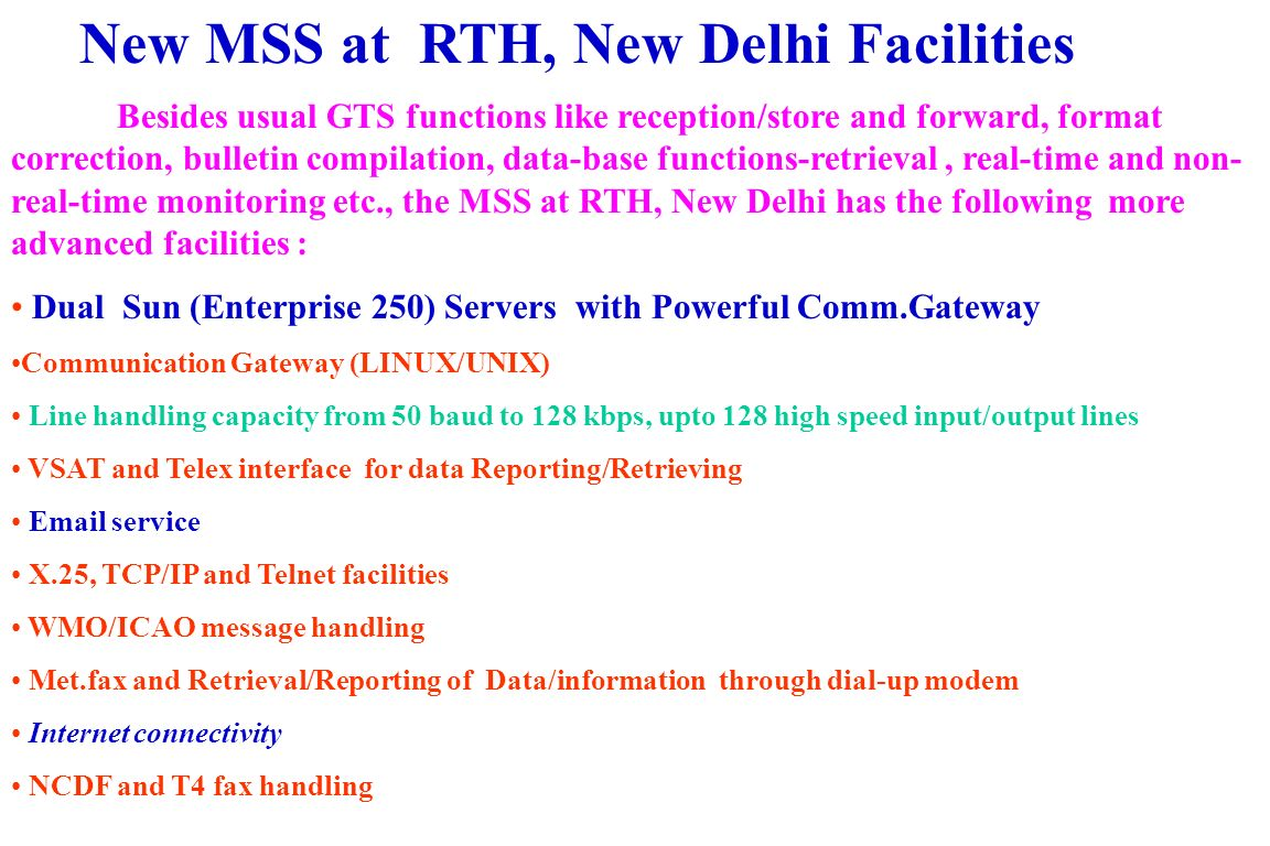 Communication Gateway at the New RTH, New Delhi System The incoming data are received on communication gateways through modems and telex converters (for converting +/- 60V to RS232 signals) in case of low speed circuits.