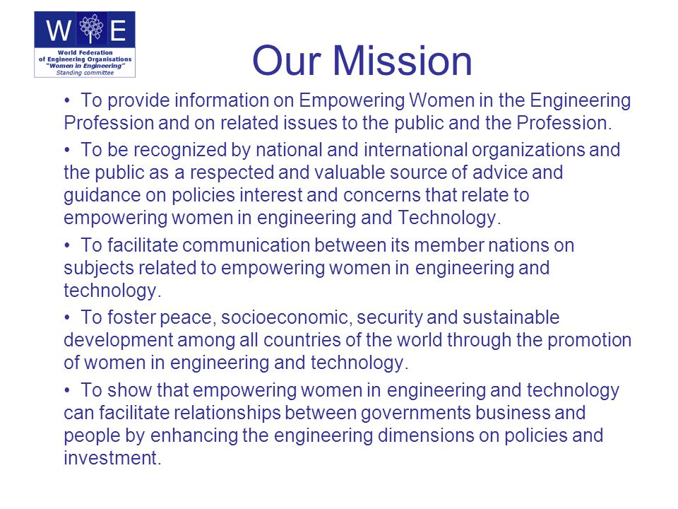 Our Vision To work towards gender balance for engineering and technology.