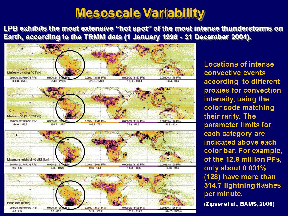 LPB exhibits the most extensive hot spot of the most intense thunderstorms on Earth, according to the TRMM data (1 January 1998 - 31 December 2004). M