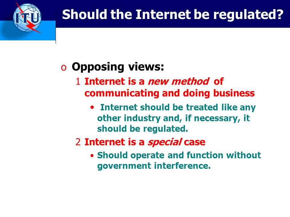 Should the Internet be regulated.
