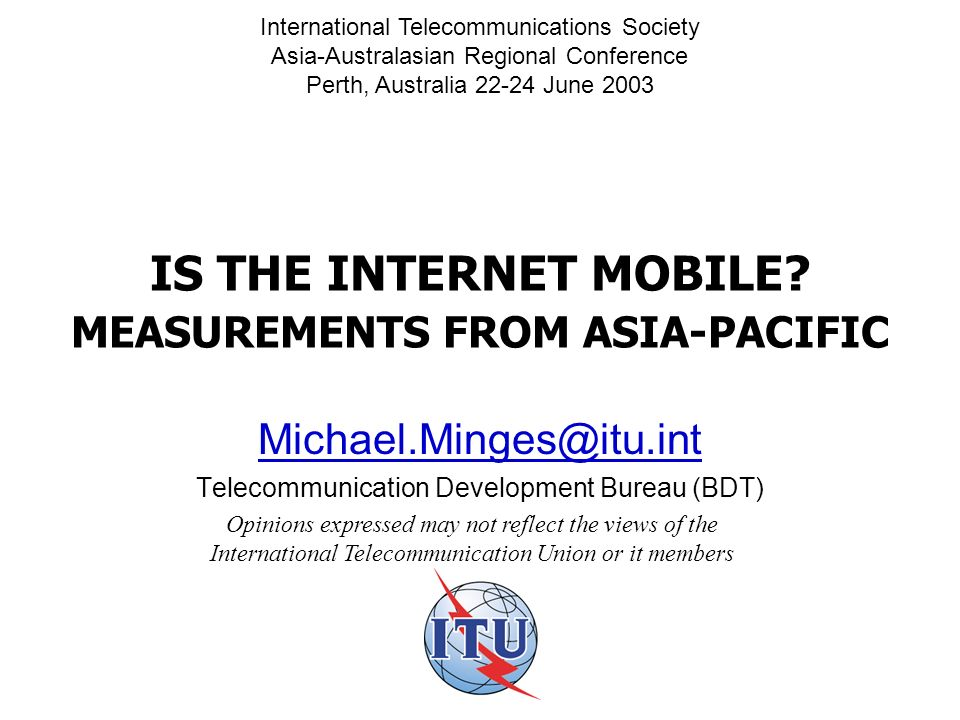 IS THE INTERNET MOBILE.