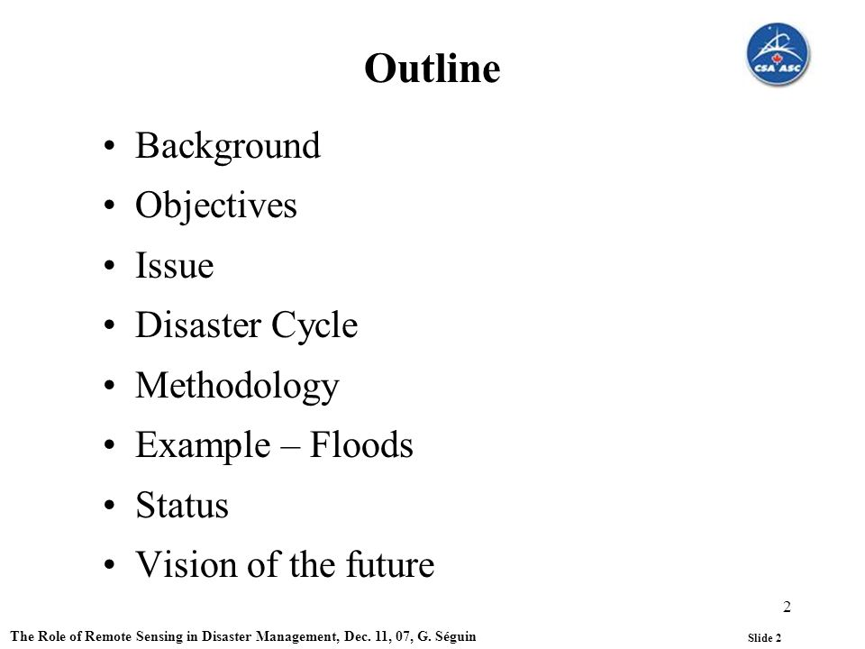 Slide 2 The Role of Remote Sensing in Disaster Management, Dec.