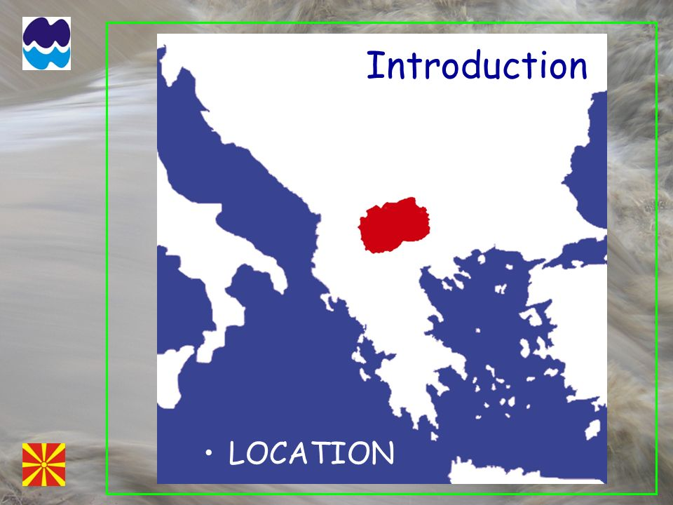 Introduction LOCATION