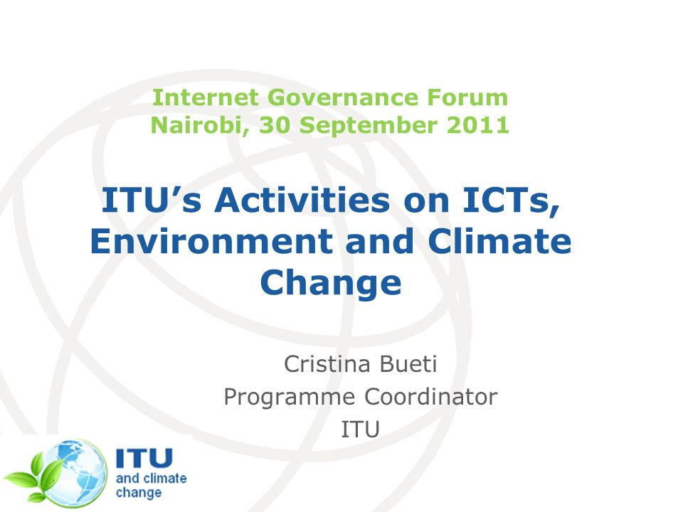 22 ITU Project in Ghana How the Telecommunications Sector in Ghana can Reduce Its Own Emissions The Role of ICTs in Climate Change Adaptation: the Case of Ghana