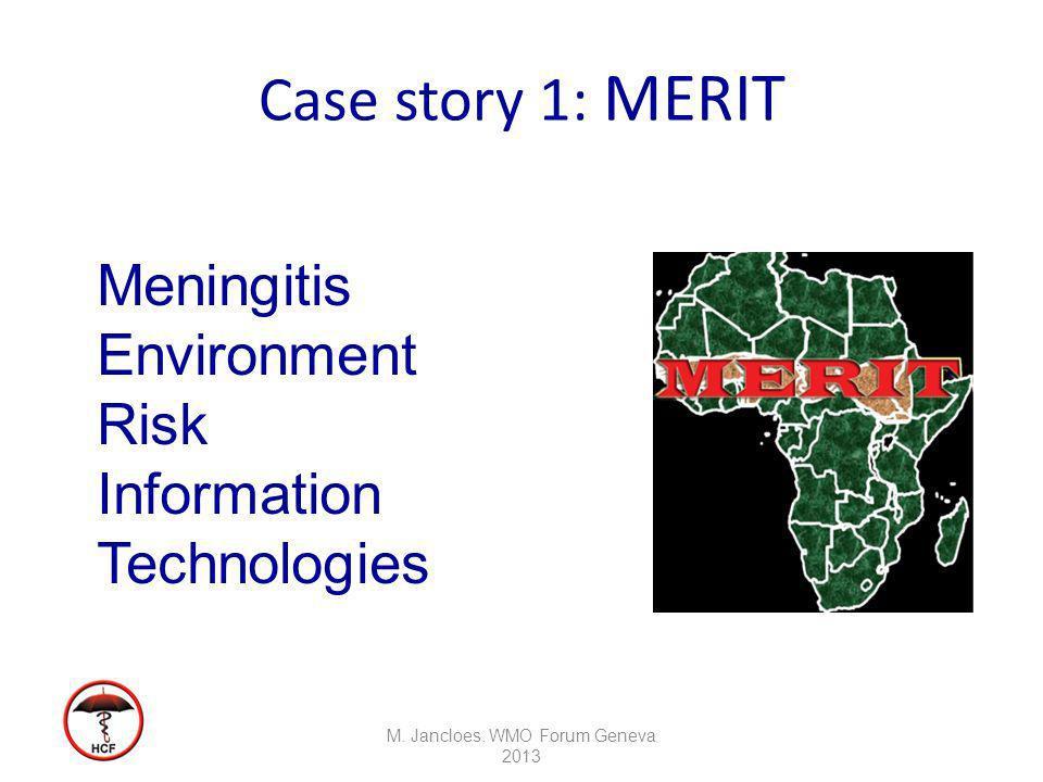 Case story 1: MERIT M. Jancloes.