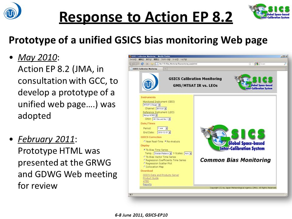 Response to Action EP 8.2 Prototype of a unified GSICS bias monitoring Web page 6-8 June 2011, GSICS-EP10 May 2010: Action EP 8.2 (JMA, in consultatio