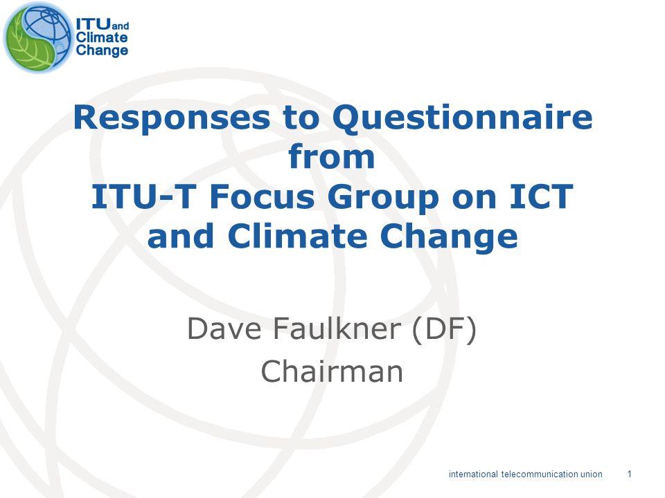 12 international telecommunication union ITU-T and ITU-R Questionnaire Responses Highlights Q10 10.