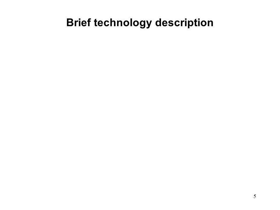5 Brief technology description