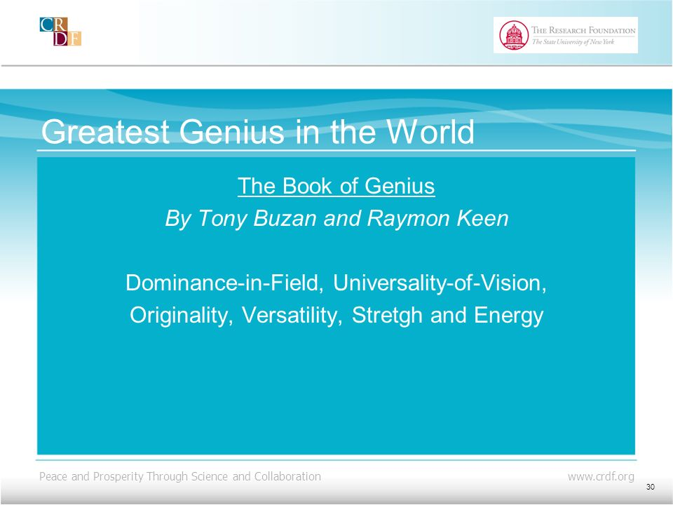 Peace and Prosperity Through Science and Collaboration   Greatest Genius in the World The Book of Genius By Tony Buzan and Raymon Keen Dominance-in-Field, Universality-of-Vision, Originality, Versatility, Stretgh and Energy 30