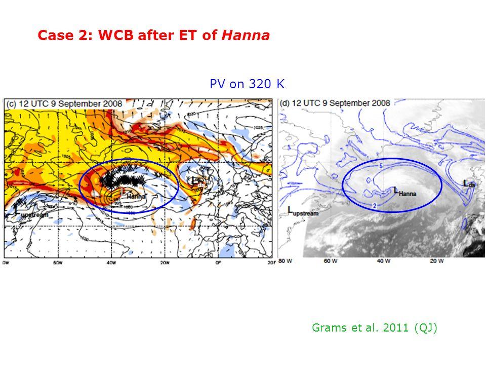 Case 2: WCB after ET of Hanna PV on 320 K Grams et al. 2011 (QJ)
