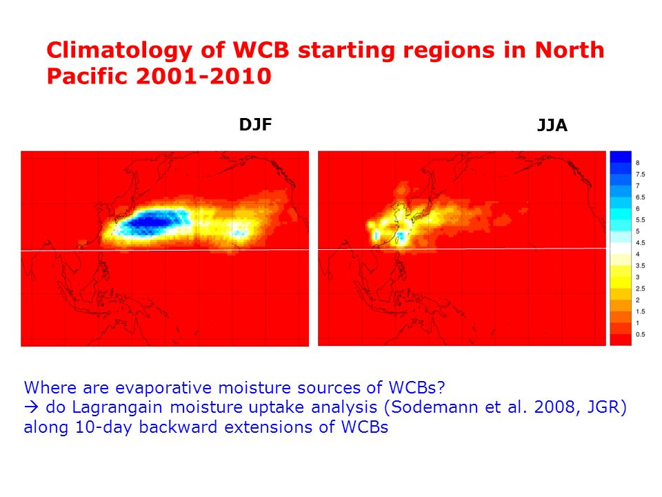 DJF JJA Climatology of WCB starting regions in North Pacific 2001-2010 Where are evaporative moisture sources of WCBs? do Lagrangain moisture uptake a