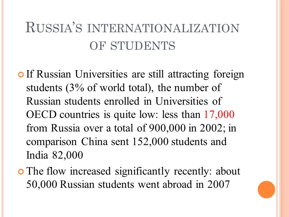 If Russian Universities are still attracting foreign students (3% of world total), the number of Russian students enrolled in Universities of OECD cou