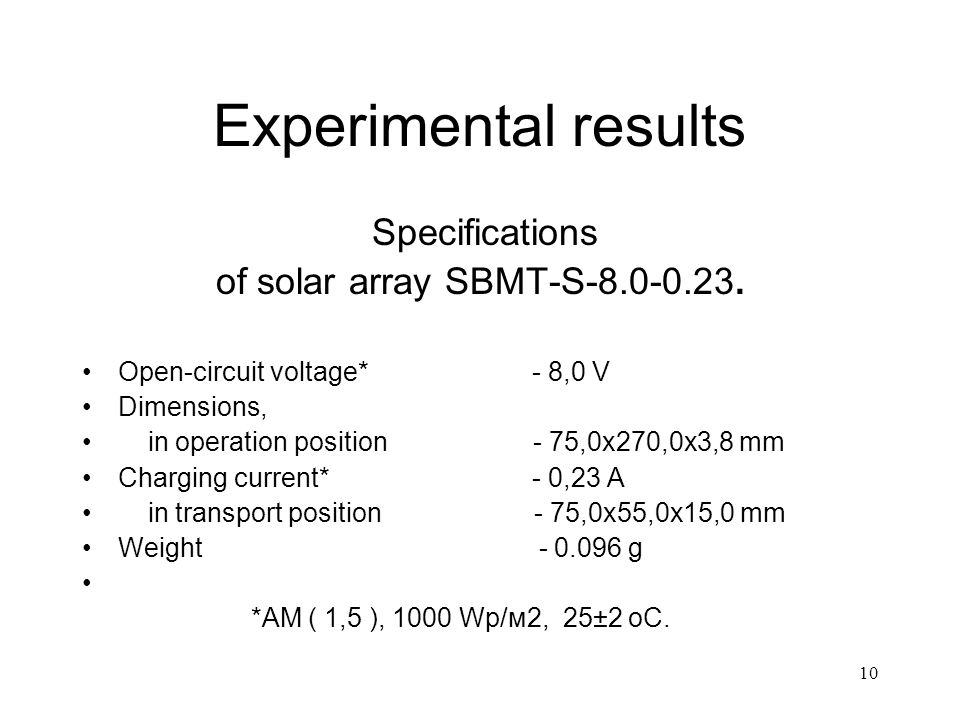 10 Experimental results Specifications of solar array SBMT-S-8.0-0.23.