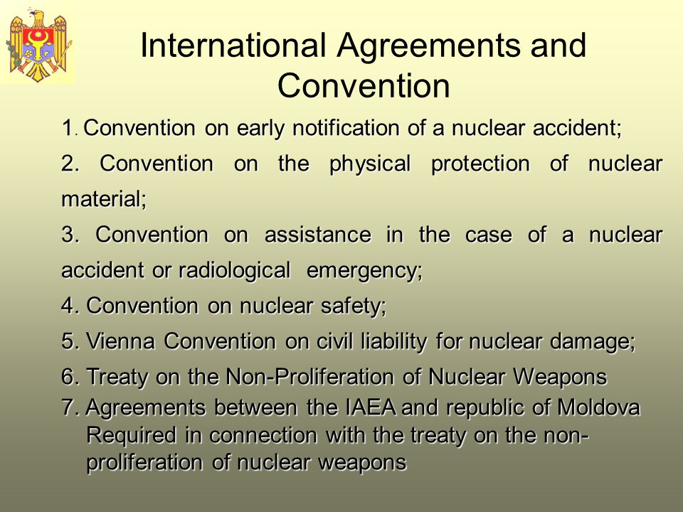 International Agreements and Convention Convention on early notification of a nuclear accident; 1.