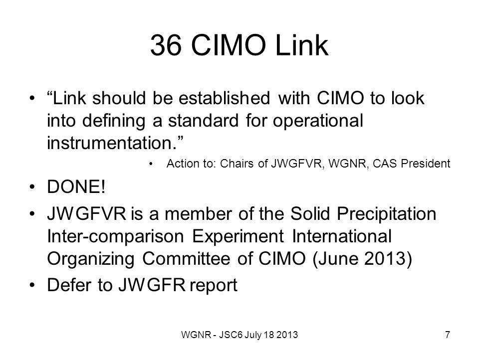 WGNR - JSC6 July 18 201338 EUMETNET – Nowcasting New initiative began 1 Jan 2013