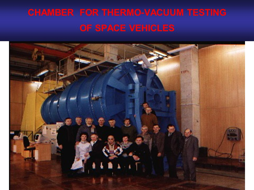 CHAMBER FOR THERMO-VACUUM TESTING OF SPACE VEHICLES
