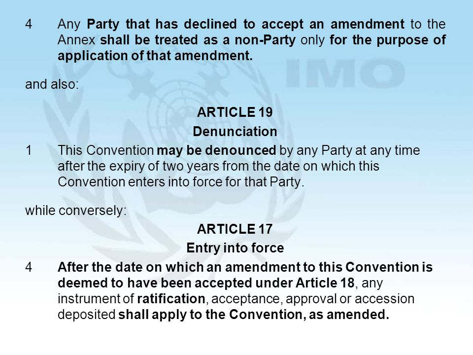 27 4Any Party that has declined to accept an amendment to the Annex shall be treated as a non-Party only for the purpose of application of that amendment.