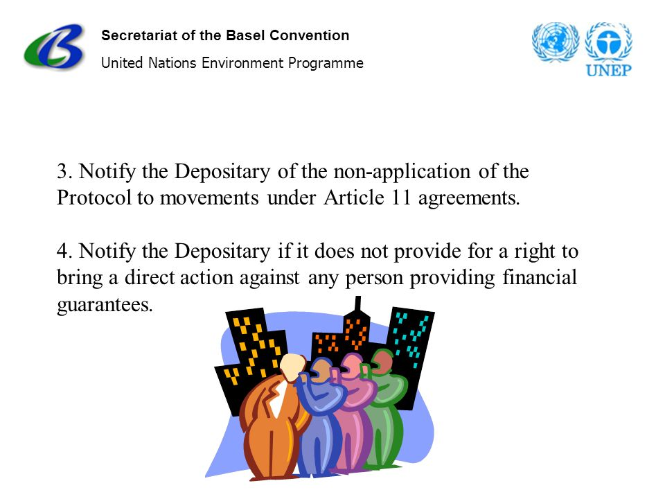 Secretariat of the Basel Convention United Nations Environment Programme 3.