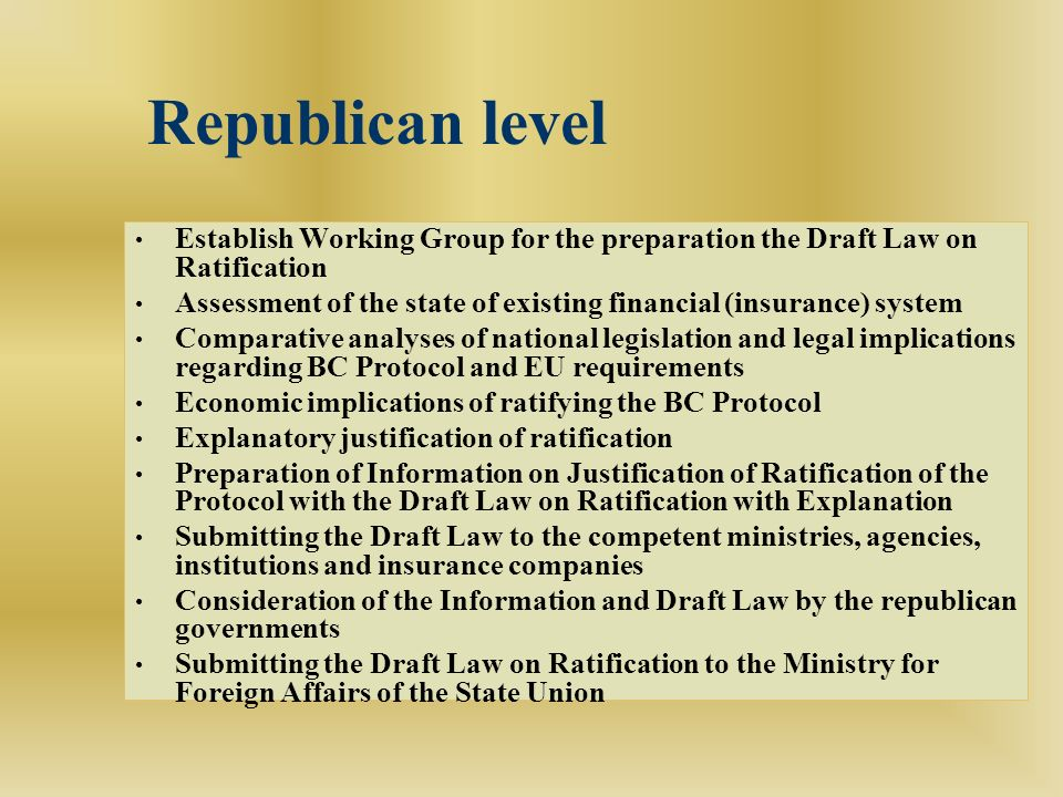 Republican level Establish Working Group for the preparation the Draft Law on Ratification Assessment of the state of existing financial (insurance) s