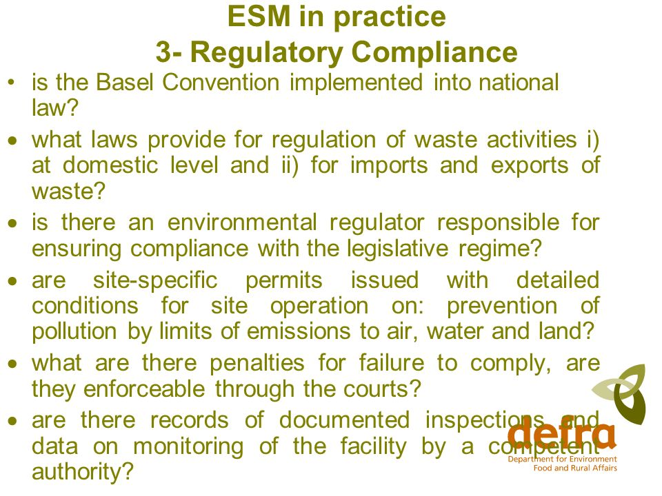 ESM in practice 3- Regulatory Compliance is the Basel Convention implemented into national law.