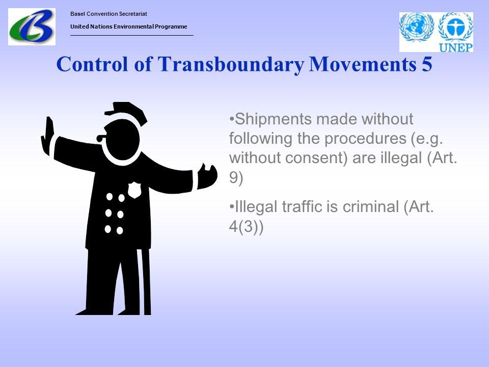 Basel Convention Secretariat United Nations Environmental Programme ___________________________________ Control of Transboundary Movements 5 Shipments