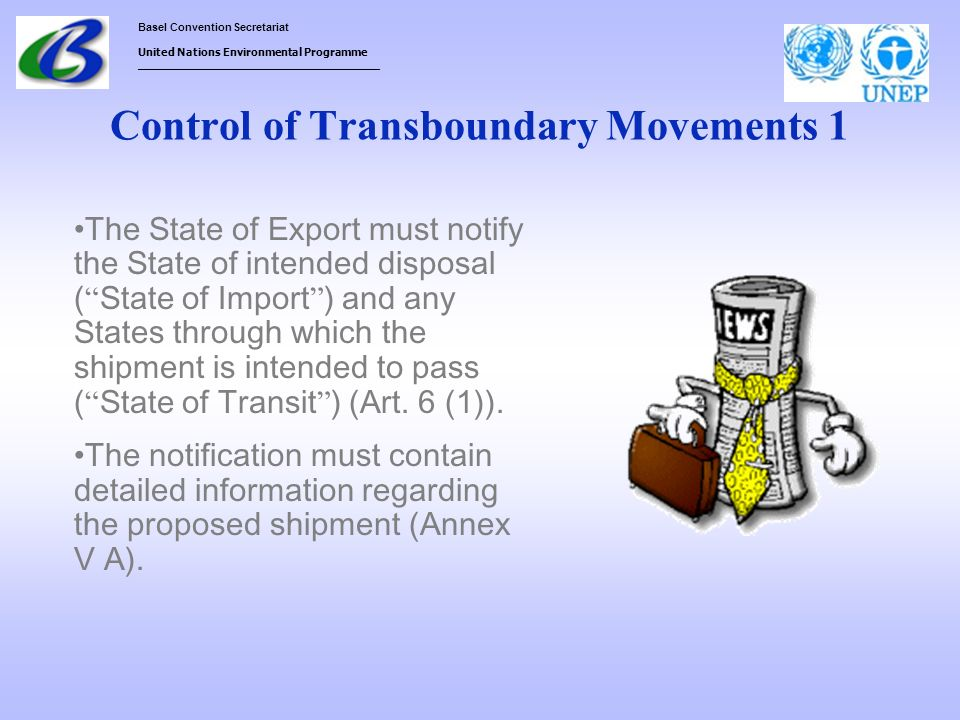 Basel Convention Secretariat United Nations Environmental Programme ___________________________________ Control of Transboundary Movements 1 The State