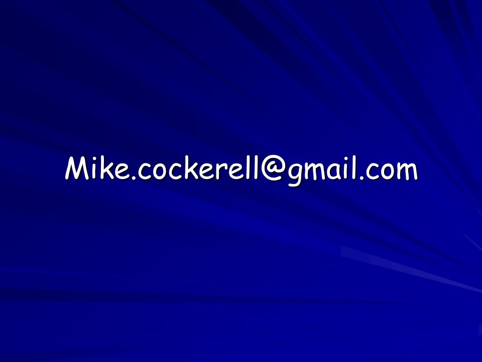 Mike.cockerell@gmail.com