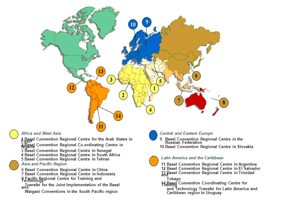 Secretariat of the Basel Convention 14 Basel Convention Regional Centres At present 14 Regional Centres in operation: Latin America and the Caribbean: