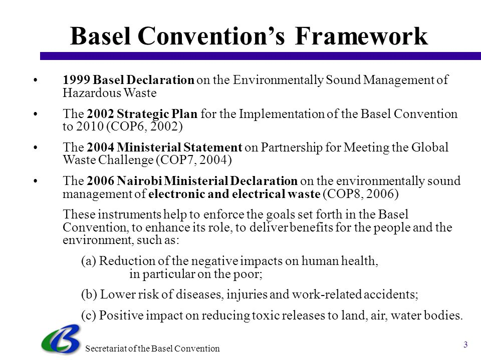 Secretariat of the Basel Convention 2 1.Framework: Strategic Plan and Priority Waste Streams 2.Implementing Global and Regional Priorities 3.Programme