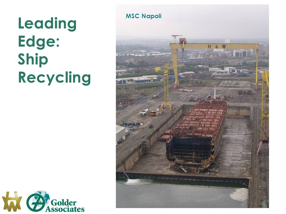 Leading Edge: Ship Recycling MSC Napoli