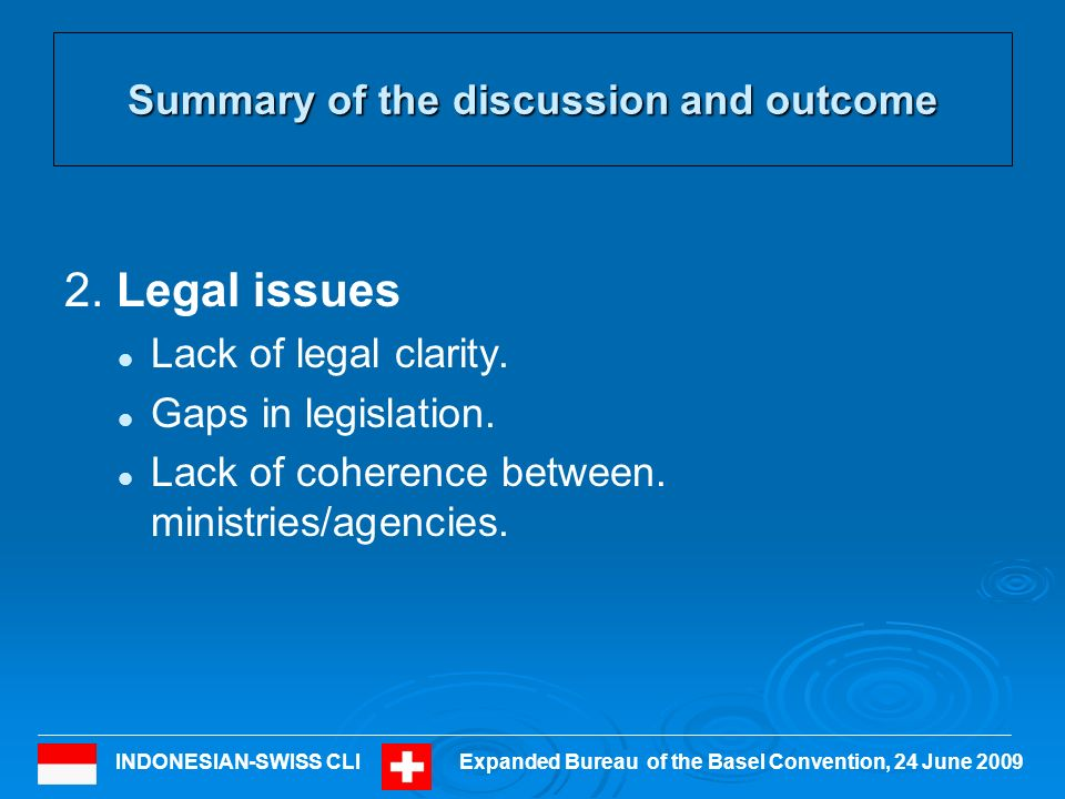 INDONESIAN-SWISS CLIExpanded Bureau of the Basel Convention, 24 June 2009 Summary of the discussion and outcome 3.