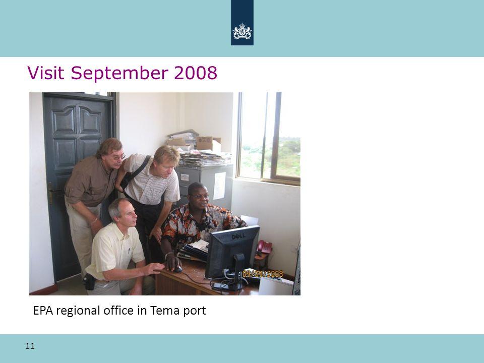 11 Visit September 2008 EPA regional office in Tema port