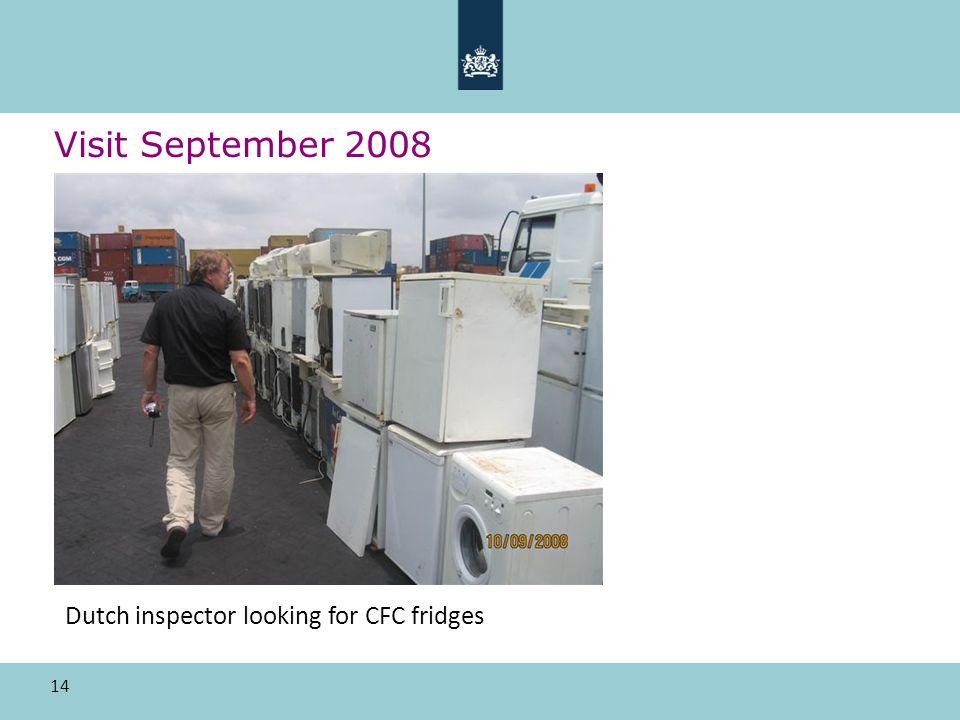 14 Visit September 2008 Dutch inspector looking for CFC fridges