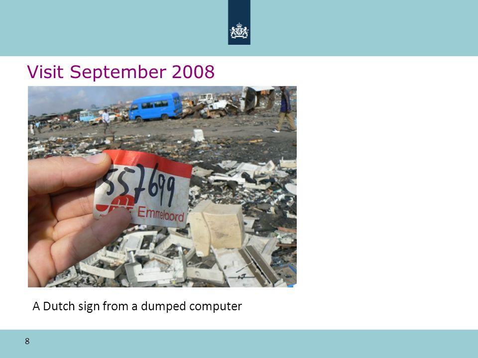 8 Visit September 2008 A Dutch sign from a dumped computer