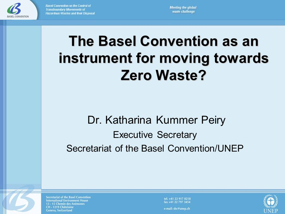 The Basel Convention as an instrument for moving towards Zero Waste.