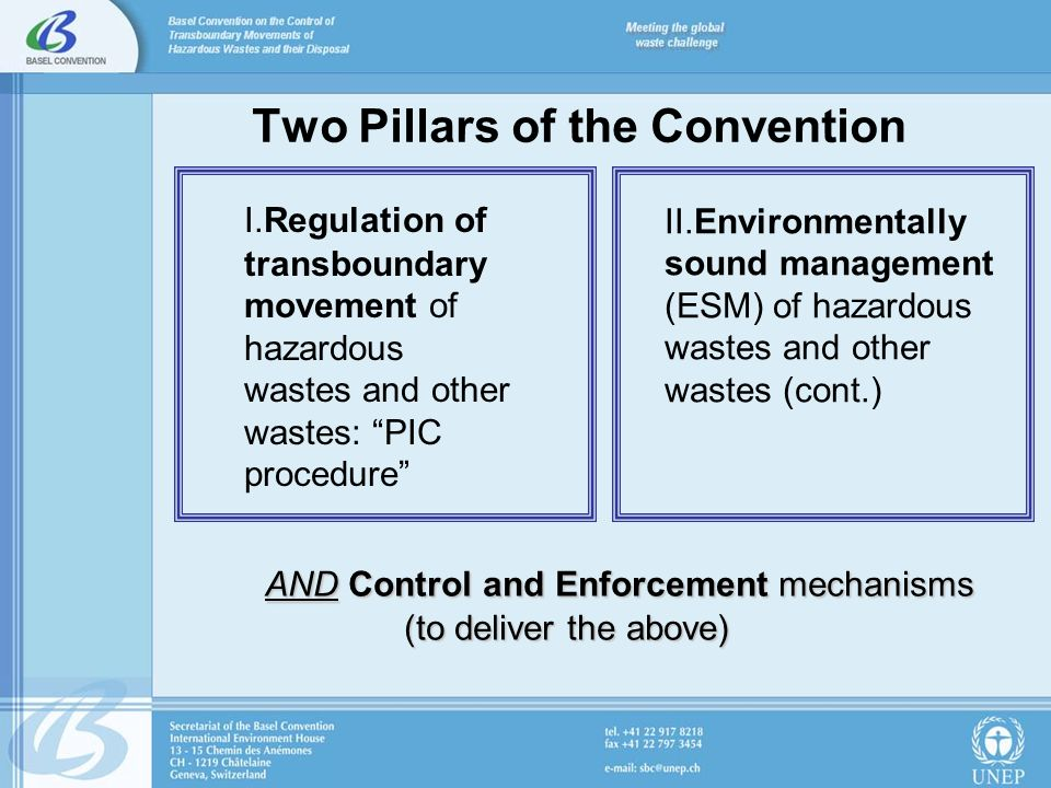 Environmentally sound management the treatment and disposal of hazardous wastes as close as possible to their source of generation, the reduction of transboundary movements of hazardous wastes and other wastes to a minimum consistent with their environmentally sound management and the minimization of the generation of hazardous wastes.